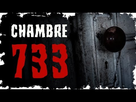 Creepypasta Fr Chambre 733  Youtube