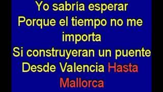 El puente a Mallorca -   los Mismos -  karaoke   Tony Ginzo
