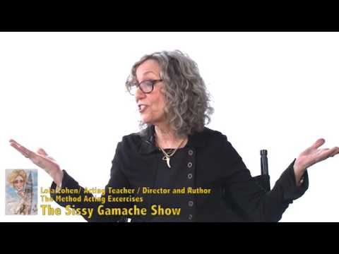 Acting coach, Lola Cohen on The Sissy Gamache Show