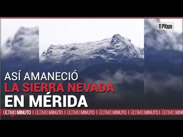 Así amaneció la Sierra Nevada de Mérida este #5May