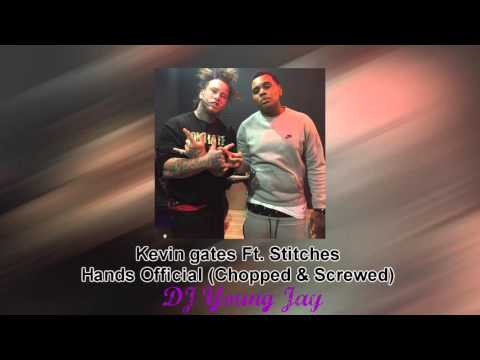 Kevin Gates Ft. Stitches - Hands Official...