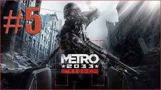 METRO 2033 REDUX - EJDERHA ÇOCUK NAZİ    - #5