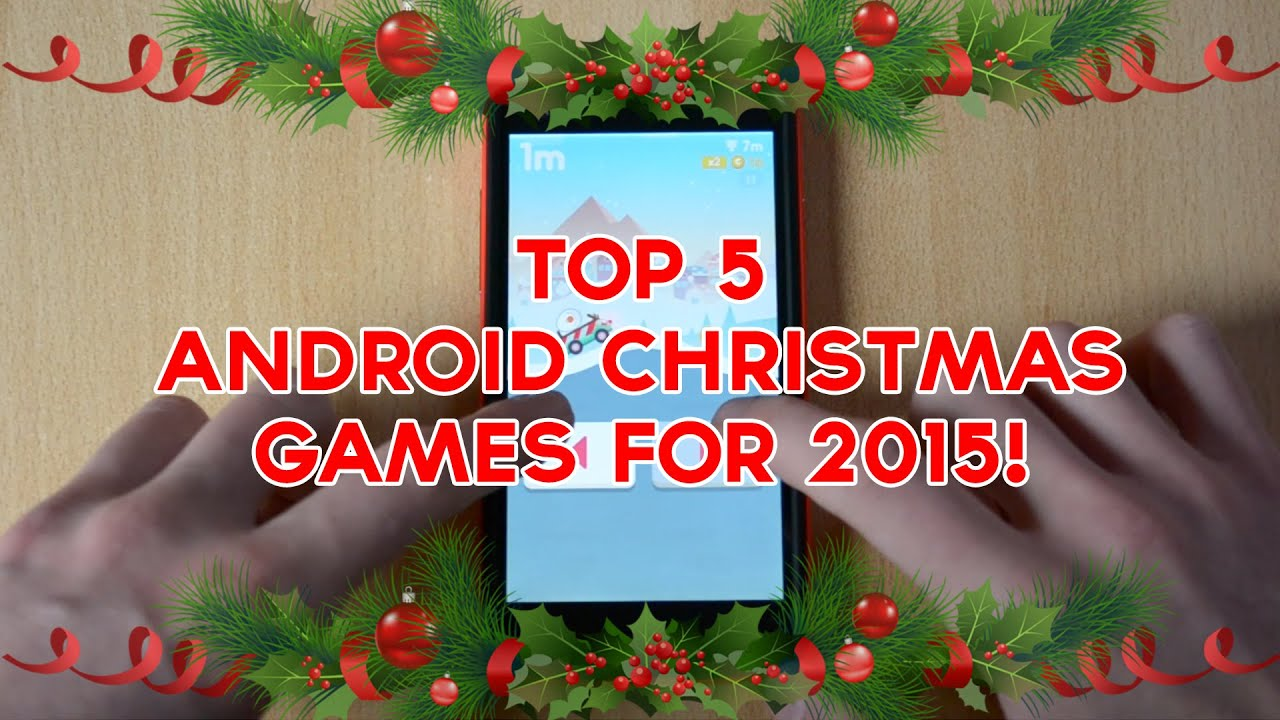 top 5 android christmas