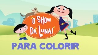 """O Show da Luna! - """"Vamos Colorir"""" App Google Play"""