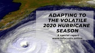 Adapting to the volatile 2020 Hurricane season