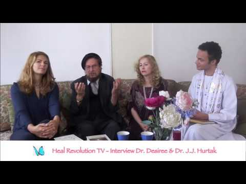 Interview Heal Revolution - Dr. Desiree & Dr. J.J.. Hurtak