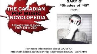 Shades of '45 - GARY O' (1984)