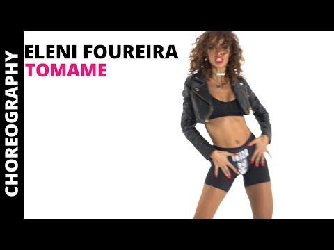 Eleni Foureira - Tómame - Choreography Video
