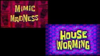 SpongeBob: Mimic Madness + House Worming Review