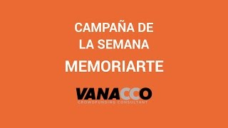 Campaña de la semana: Memoriarte (HD)