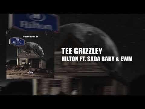 Tee Grizzley - Hilton (ft. Sada Baby & EWM)