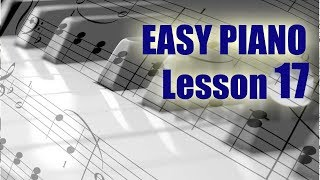 Piano Lesson 17, easy doesn't need to be ugly