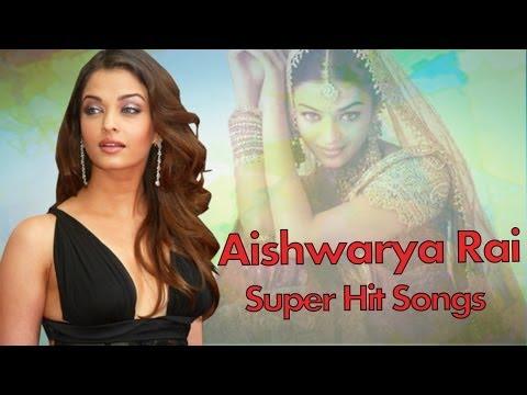 Aishwarya Rai Super Hit Video Songs