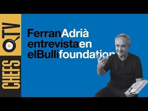 Entrevista con Ferran Adrià en elBullifoundation 2015 - Subtitulado en Ingles y frances
