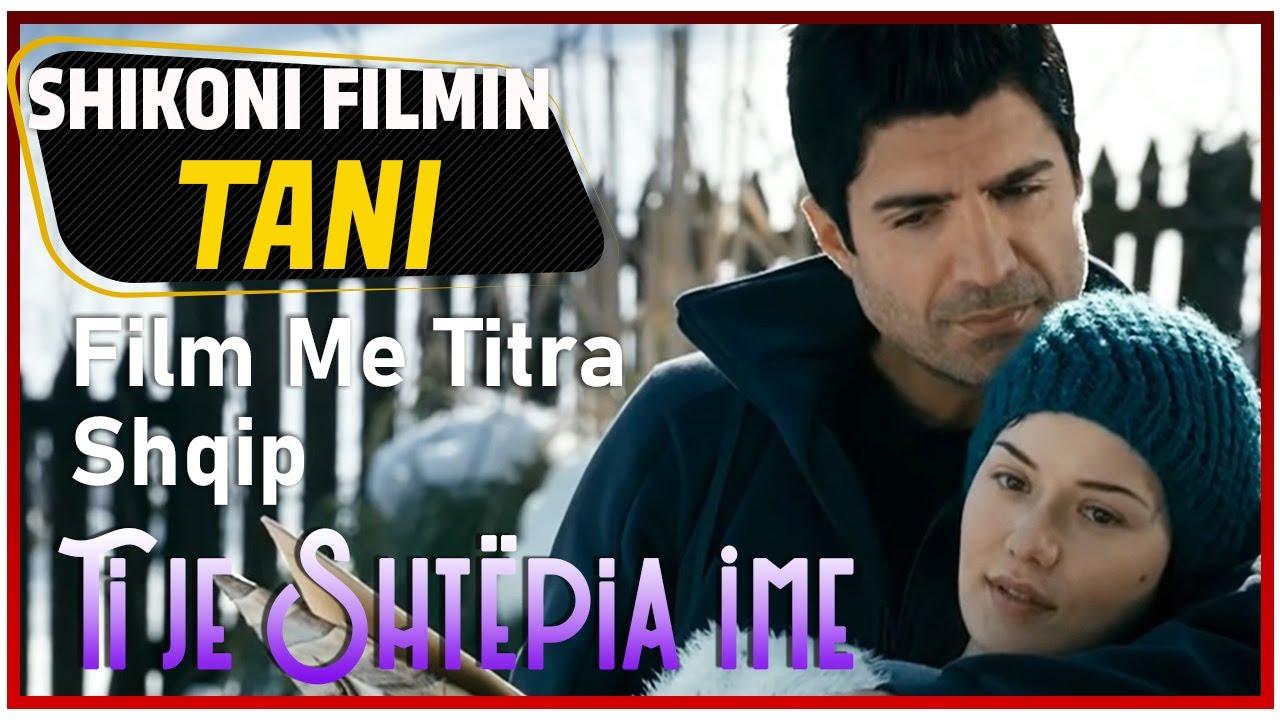 Ti je Shtëpia İme (Evim Sensin) Film Me Titra Shqip