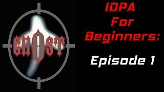 IDPA for Beginners:  Episode 1 (Gear)
