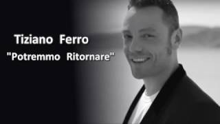 Tiziano Ferro - Potremmo Ritornare (Video karaoke)