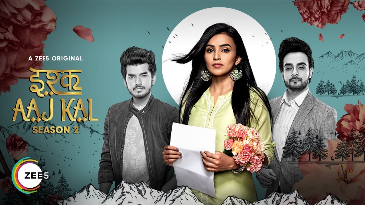 Ishq Aaj Kal | Season 2 | Promo | A ZEE5 Original | Streaming Now ...