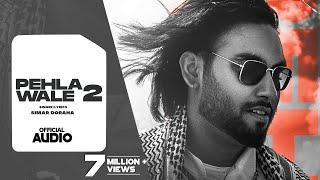 Pehla Wale 2   Simar Dorraha (Lyrical Video)   Kalle Vaal Ni Vadhae   Latest New Punjabi Songs 2021