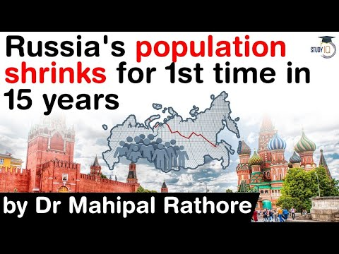 Russian population shrinks for first time in 15 years - What are the main causes behind it? #UPSC