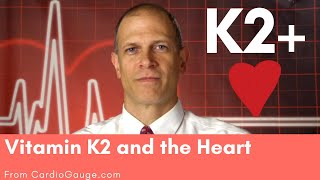 Vitamin K2 and the Heart. Does it help? The evidence and how I use K2