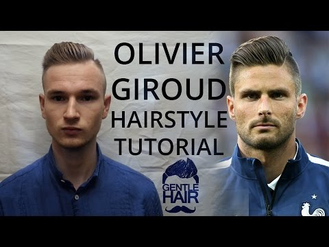 Olivier giroud hairstyle tutorial how to style men 39 s for Olivier giroud squadre attuali