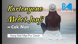 Download lagu KARTONOYO MEDOT JANJI Bossanova Version - Aang Feat Mas Pur Cover