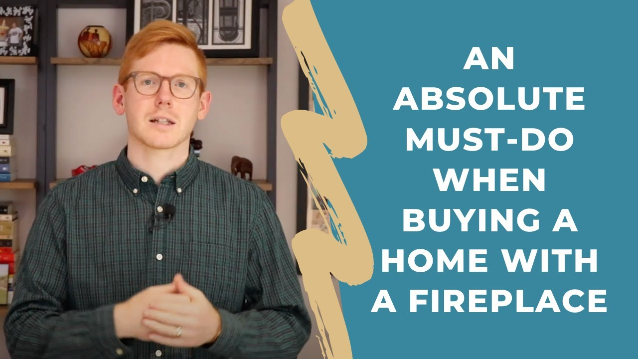 An Absolute Must-Do When Buying A Home With A Fireplace