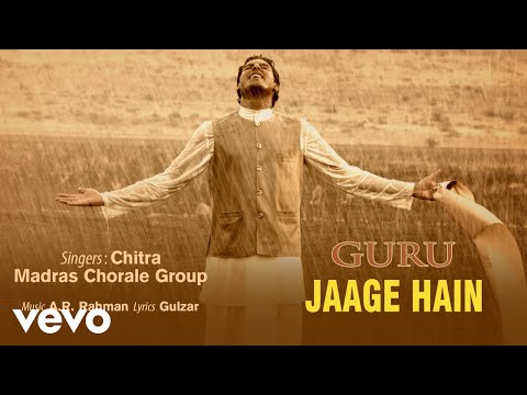 Jaage Hain - Official Audio Song | Guru | Chitra | A.R. Rahman | Gulzar