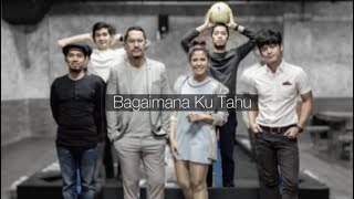 Maliq & d'Essentials Bagaimana Kutahu (Version 2)