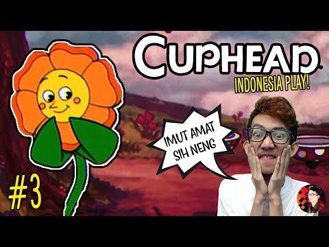 JANGAN NILAI SESUATU DARI FISIKNYA! - Cuphead #3