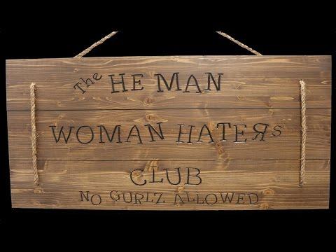 HeMan Woman Haters Club Sign