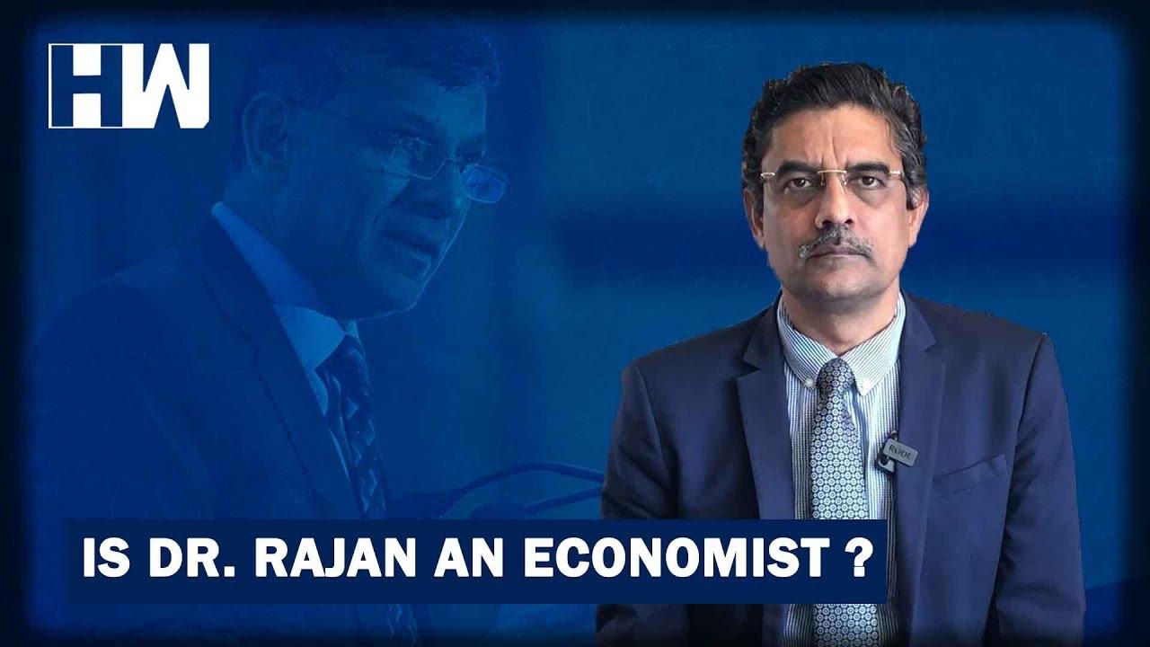 Business Tit-Bits: Is Dr Rajan an Economist?