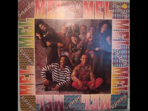 Banda Mel  1992  - 6ª Disco (Álbum Completo)