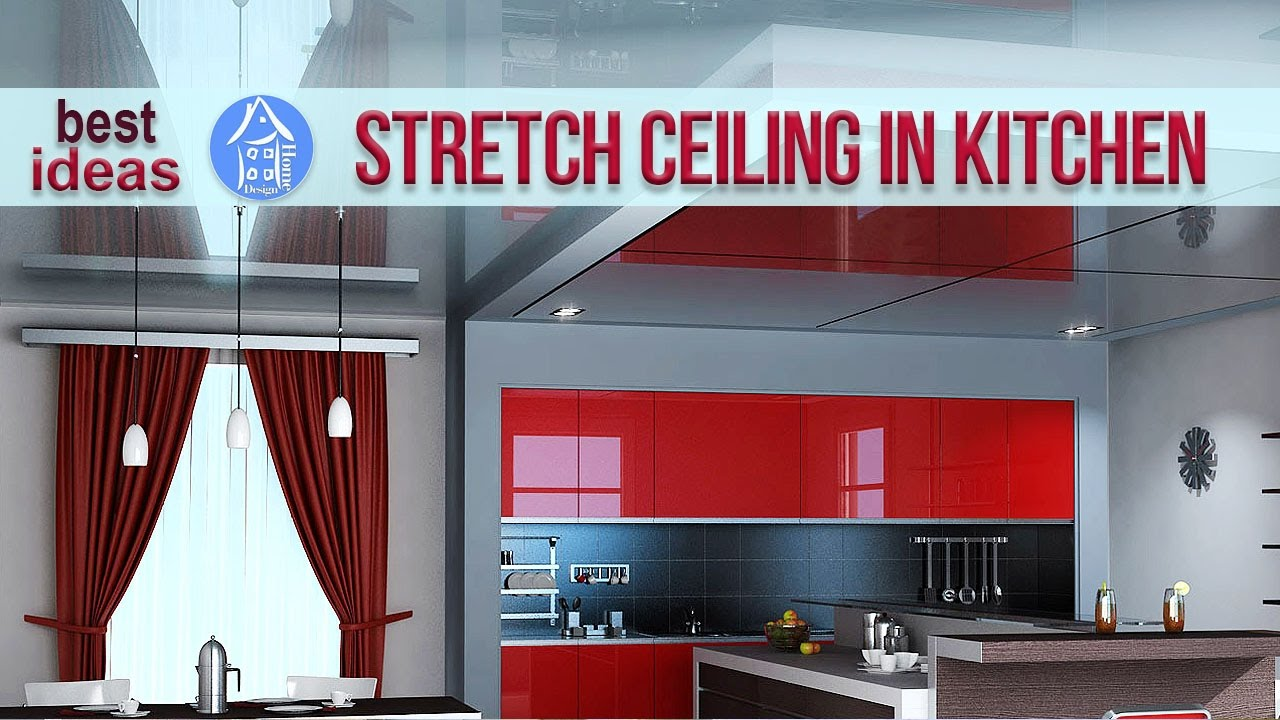 💗 Stretch ceilings in the kitchen - 30 Ceiling Design Ideas - YouTube