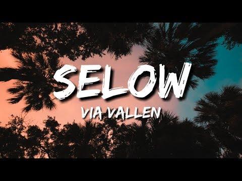 Selow - Via Vallen (Lirik/Lyric/Lyrics)