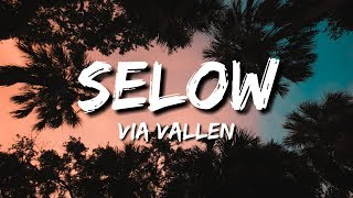 Gambar cover Selow - Via Vallen (Lirik/Lyric/Lyrics)
