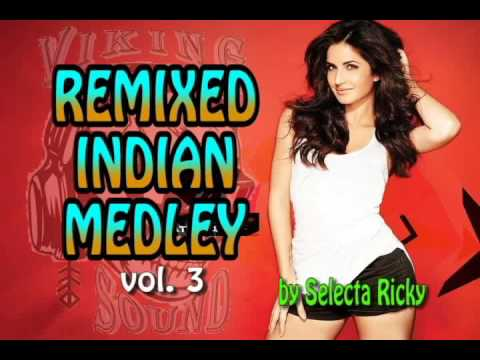 Remixed Indian Medley vol.3 by Selecta Ricky