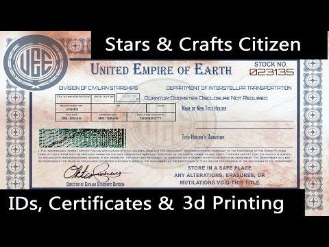 Citizen IDs, Ship Certificates & 3d Printing ✯ Star Citizen Arts & Crafts