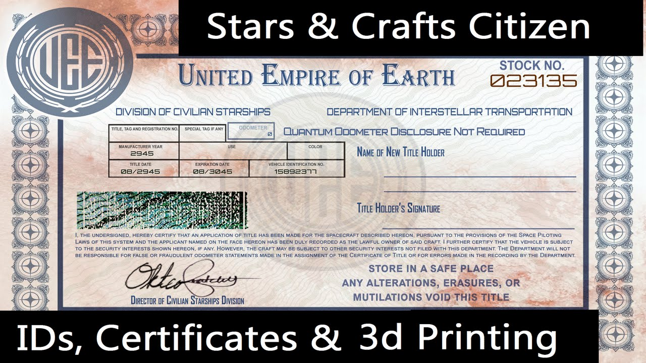 Citizen Ids Ship Certificates 3d Printing Star Citizen Arts