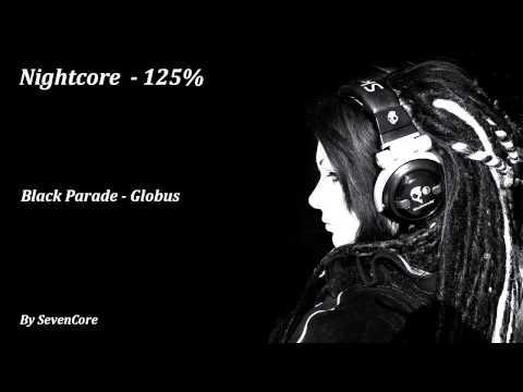Nightcore - Black Parade (Globus) - 125%