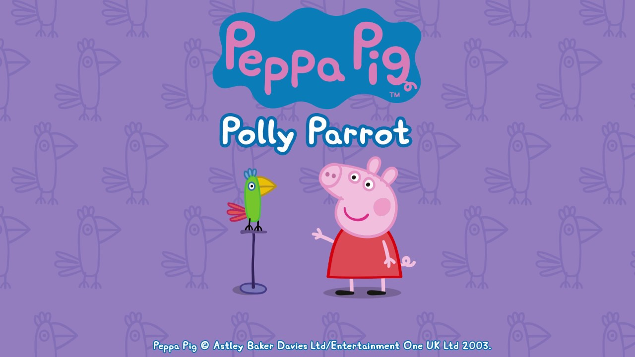 Peppa pig fran ais polly parrot nouvelle application - Peppa pig telecharger ...