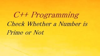 c program to check whether a number is prime or not