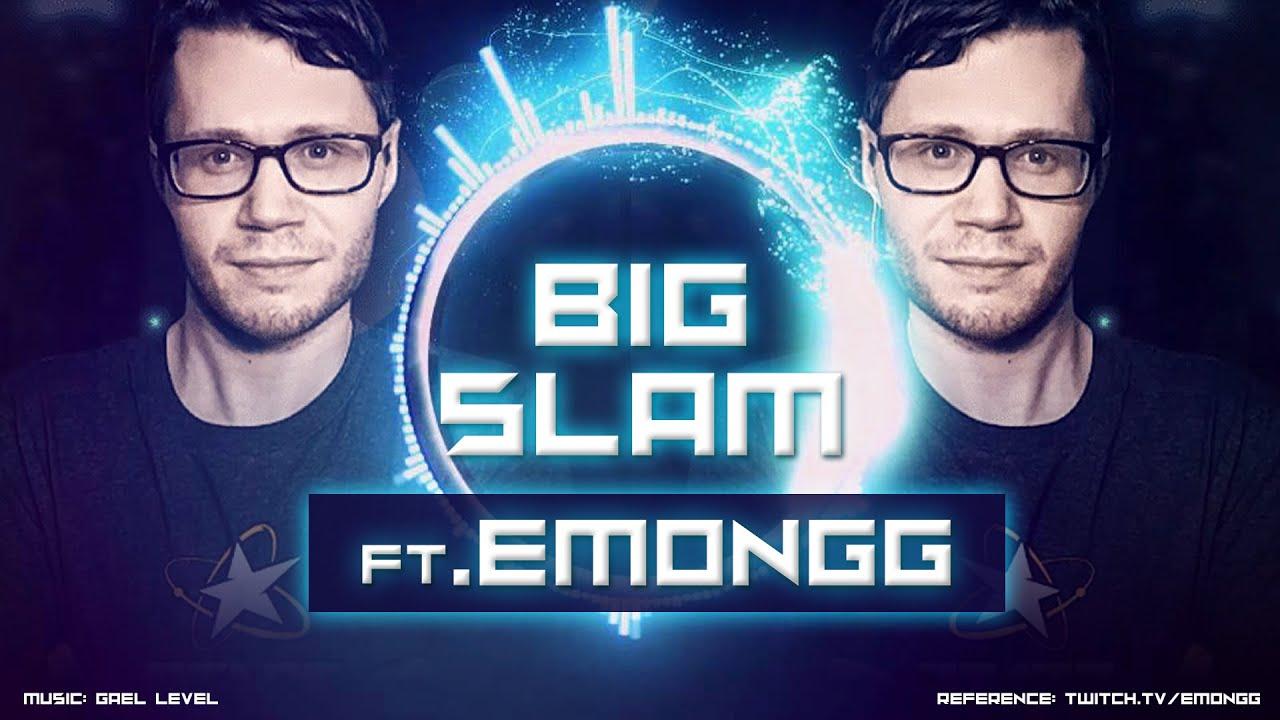 EMONGG - BIG SLAM (Gael Level Music)