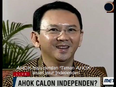 Ahok Akhirnya Memilih Jalur Independen Untuk Maju Sebagai Gubernur DKI Jakarta.