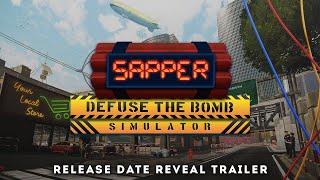 Sapper - Defuse The Bomb Simulator – Release Date Reveal Trailer