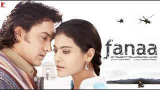 Fanaa 2006 Full Movie BluRay HD 720p