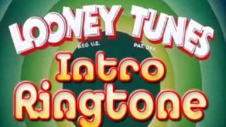 Ringtone Intro LooneyTunes
