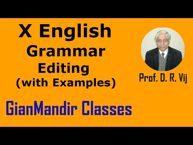 X English | Grammar | Editing with Examples by Nandini Ma'am