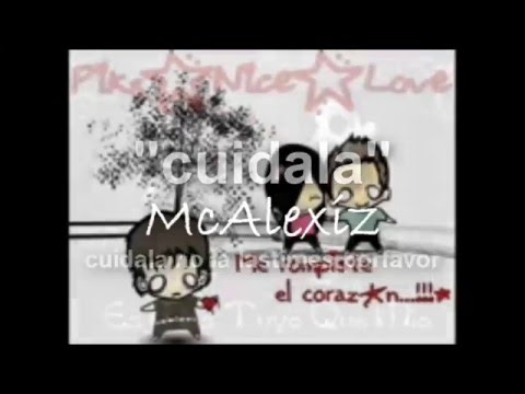 Cuidala   Rap Romantico McAlexiz